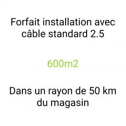 Forfait installation 600m2