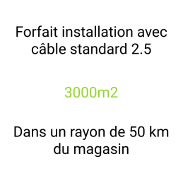 Forfait installation 3000m2
